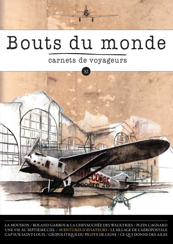 Bouts du monde : la revue du carnet de voyage n°32