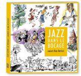 Jazz dans le bocage, carnet d'un festival