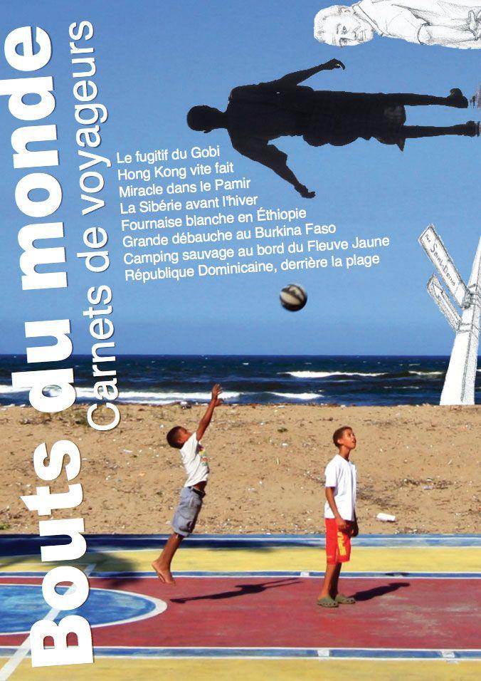 Bouts du monde : la revue du carnet de voyage n°12