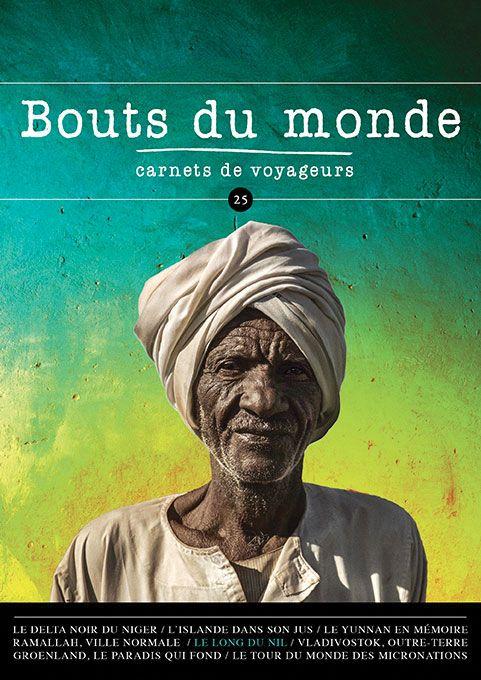 Bouts du monde : la revue du carnet de voyage n°25