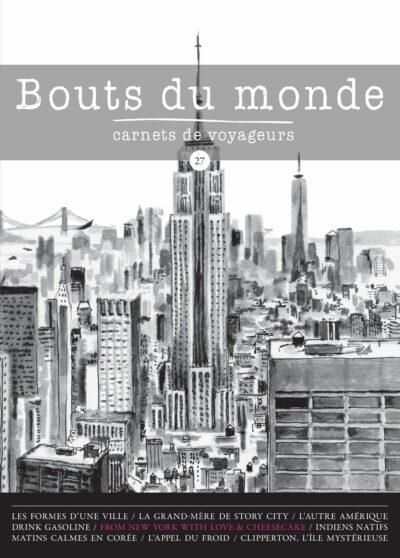 Bouts du monde : la revue du carnet de voyage n°27