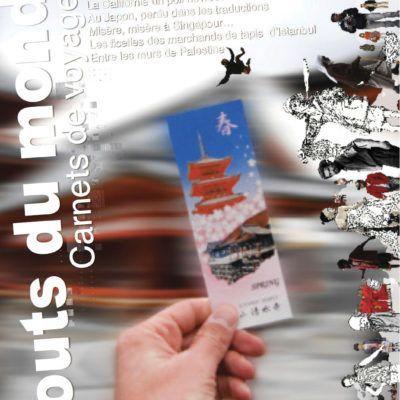 Bouts du monde : la revue du carnet de voyage n°6