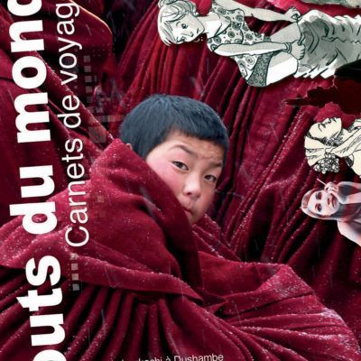 Bouts du monde : la revue du carnet de voyage n°9