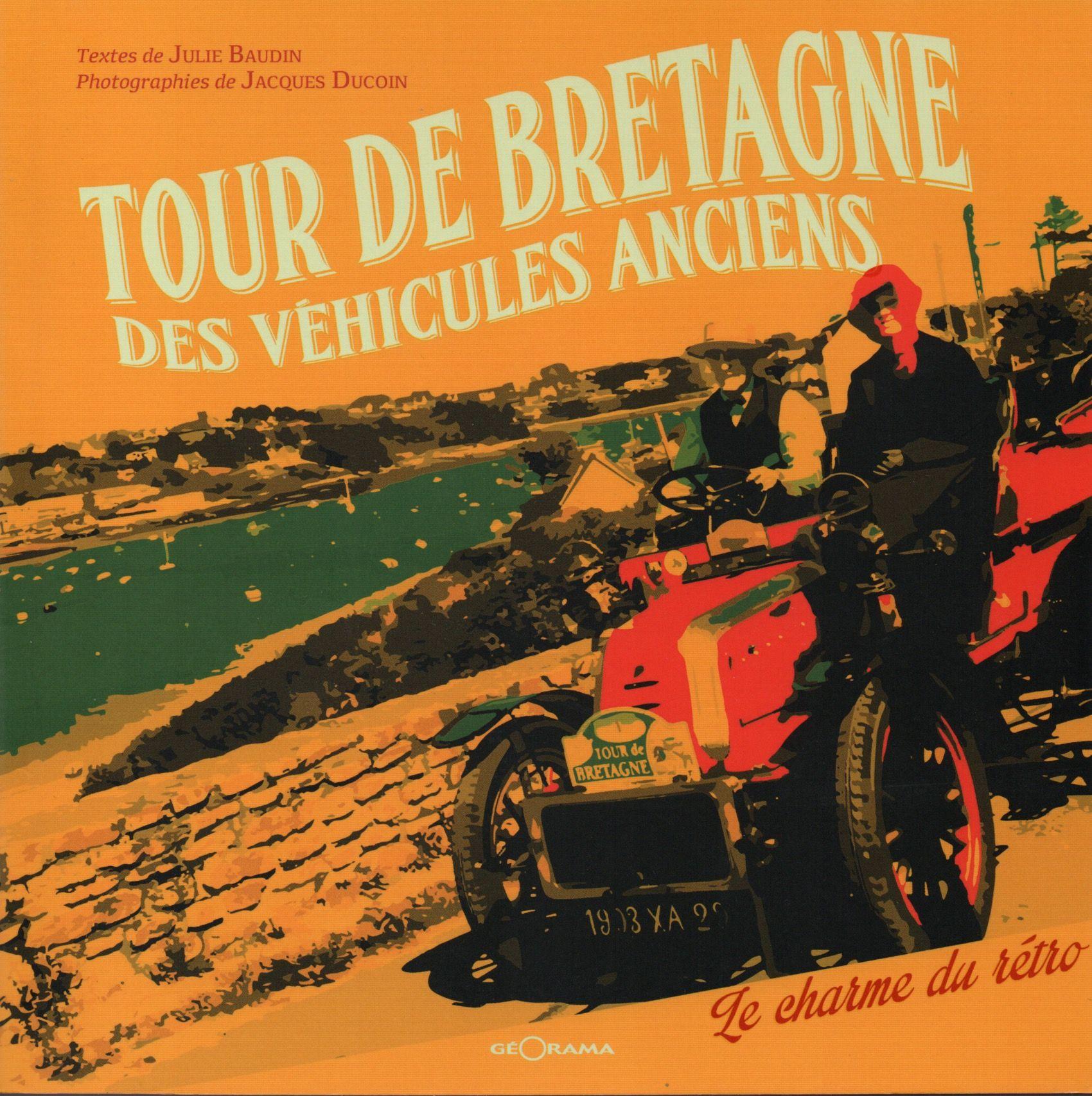 Tour de Bretagne des véhicules anciens, co-auteur Jacques Ducoin