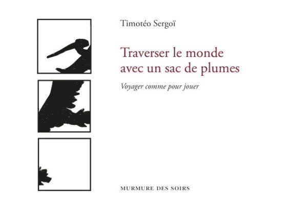Sortie du nouveau roman de Timotéo Sergoï