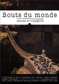 Bouts du monde : la revue du carnet de voyage n°33