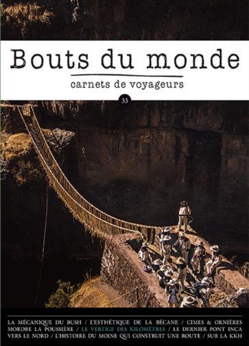Carnet de voyage - Bouts du monde 33 - David Ducoin