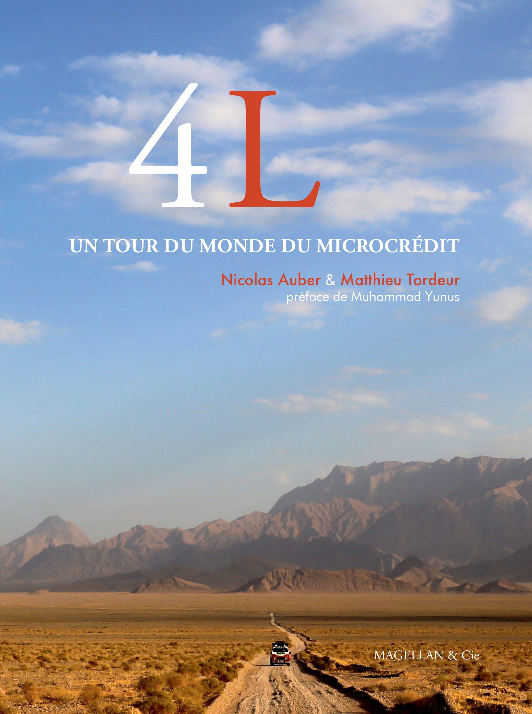 4L, Un tour du monde du microcrédit