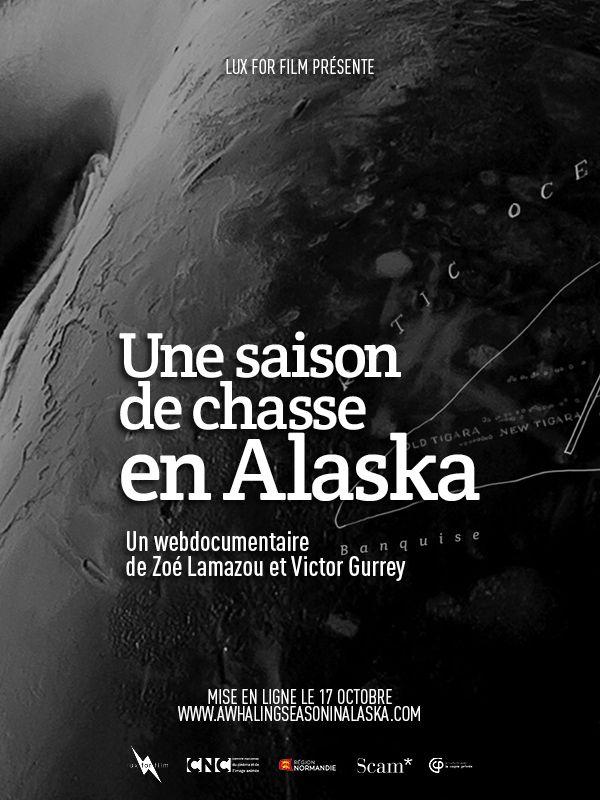 Zoé Lamazou, Victor Gurrey - Une saison de chasse en Alaska - Webdocumentaire