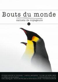 Bouts du monde : la revue du carnet de voyage n°34
