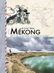 MÉKONG - De la source au delta, une aventure à pied
